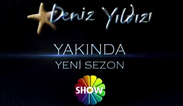 Deniz Yıldızı, yeni bölümleriyle Show TV'de başlıyor!