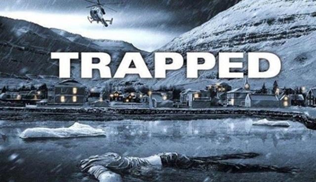 Trapped dizisi kanalından ikinci sezon onayı aldı