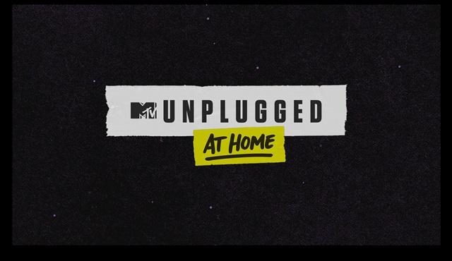 MTV, Unplugged at Home serisini başlatıyor!