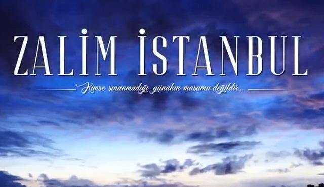 Zalim İstanbul dizisinden ilk tanıtım yayınlandı!