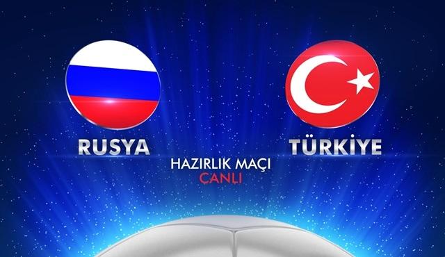 Rusya - Türkiye hazırlık maçı Kanal D'de ekrana gelecek!
