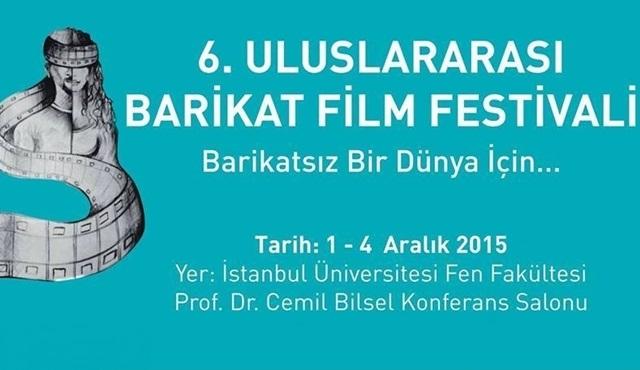 """6. """"Uluslararası Barikat Film Festivali"""" başlıyor!"""