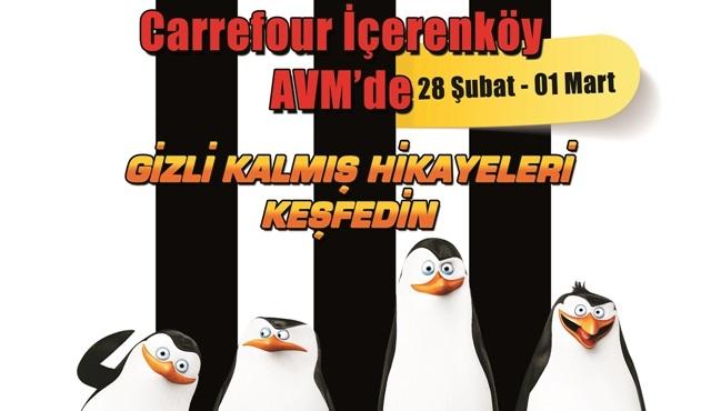 Madagaskar Penguenleri, Carrefour İçerenköy AVM'ye geliyor!