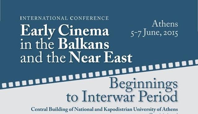 Balkanlar ve Yakın Doğu'da Erken Sinema Konferansı başlıyor!