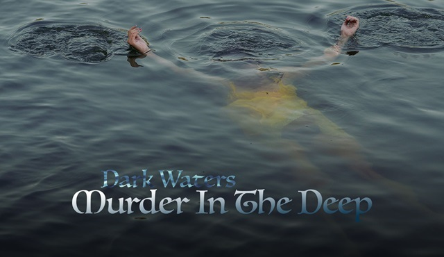 Karanlık Sular: Derindeki Cinayet yarın TLC ekranlarında