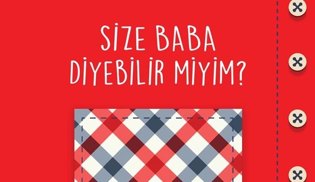 Küsurat Yayınları'ndan yeni kitap: Size Baba Diyebilir miyim? 18 Haziran'da raflarda!