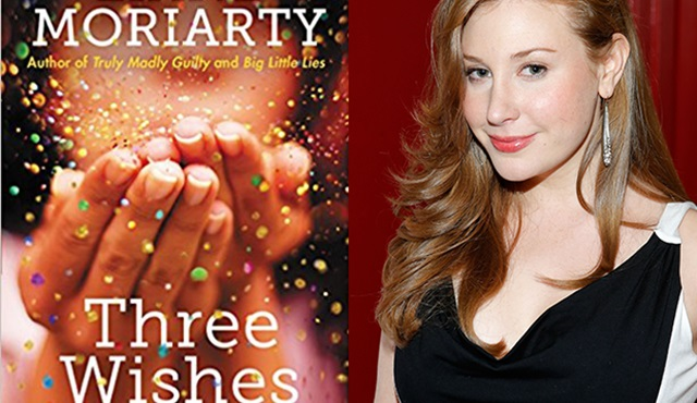 Big Little Lies'ın yazarının Three Wishes romanının dizisi için hazırlıklar başladı