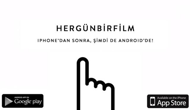 Durduramıyoruz! HerGünBirFilm Android'de!