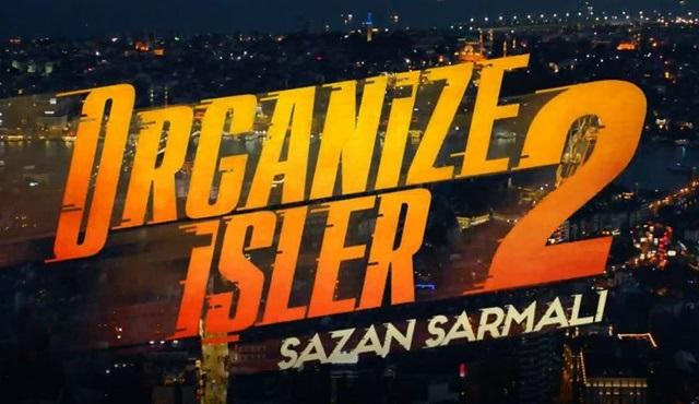 Organize İşler 2 filminin ilk teaser'ı yayınlandı!