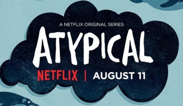 Netflix'in yeni dizilerinden Atypical'ın posteri ve yeni fragmanı yayınlandı