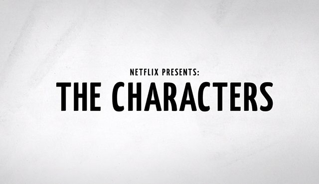 Netflix'ten skeç komedisi geliyor: The Characters
