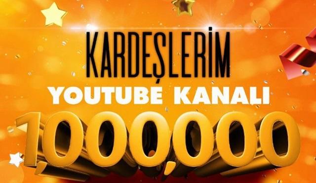 Kardeşlerim dizisinin YouTube sayfası bir milyon aboneyi geçti!