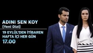 TRT'den günlük dizi geliyor: Adını Sen Koy