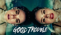 Kısa Kısa: Good Trouble ve The Bold Type