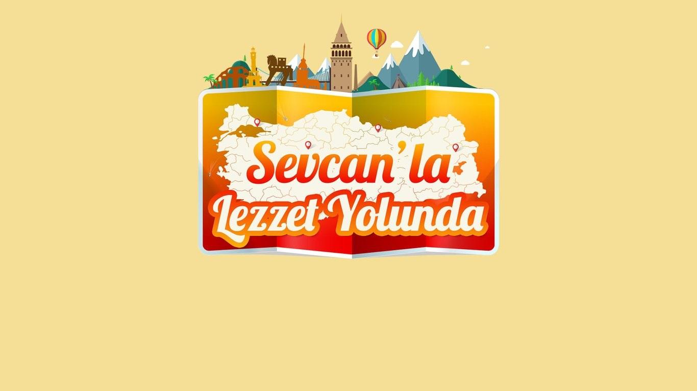 Sevcan'la Lezzet Yolunda programı Show TV'de başlıyor!