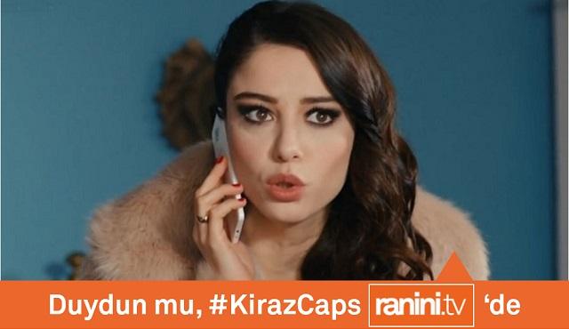 #KirazCaps 'lerinizi yayınlıyoruz!