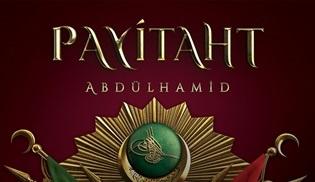 Payitaht Abdülhamid dizisinin 3. sezonun ana teması 'PARA' olacak!